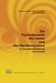 Die Psychodynamik des Atems und des Meridiansystems zur Gesundheitsförderung und Therapie