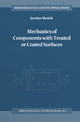 Mechanics of Components with Treated or Coated Surfaces - J. Mencik