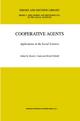 Cooperative Agents - Nicole J. Saam; B. Schmidt