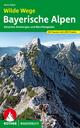 Wilde Wege Bayerische Alpen - Mark Zahel