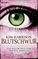 Blutschwur - Kim Harrison
