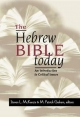 The Hebrew Bible Today - Steven L. McKenzie; M.Patrick Graham