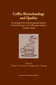 Coffee Biotechnology and Quality - T. Sera; C. R. Soccol; A. Pandey; S. Roussos