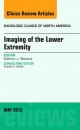 Imaging of the Lower Extremity, an Issue of Radiologic Clinics of North America