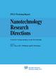 Nanotechnology Research Directions: IWGN Workshop Report - Mihail C. Roco; R.Stanley Williams; P. Alivisatos