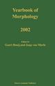 Yearbook of Morphology 2002 - Geert Booij; Jaap van Marle