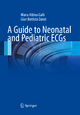 Guide to Neonatal and Pediatric ECGs
