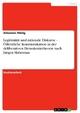 Legitimität und rationale Diskurse - Öffentliche Kommunikation in der deliberativen Demokratietheorie nach Jürgen Habermas - Johannes Hünig