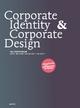 Corporate Identity und Corporate Design - Matthias Beyrow; Norbert Daldrop; Petra Kiedaisch