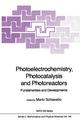 Photoelectrochemistry, Photocatalysis and Photoreactors Fundamentals and Developments - Mario Schiavello