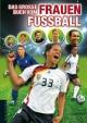 Das große Buch vom Frauenfußball - Christoph Bausenwein