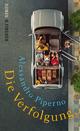 Die Verfolgung - Alessandro Piperno