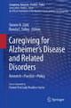 Caregiving for Alzheimer''s Disease and Related Disorders
