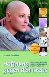 Hoffnung gegen Krebs..