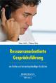 Ressourcenorientierte Gesprächsführung - Heiner Seidlitz; Dietmar Theiss