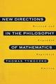New Directions in the Philosophy of Mathematics - Thomas Tymoczko