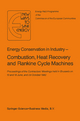 Energy Conserve in Industry - Combustion, Heat Recovery and Rankine Cycle Machines - H. Ehringer; G. Hoyaux; P.A. Pilavachi