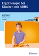 Ergotherapie bei Kindern mit ADHS