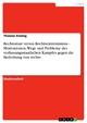 Rechtsstaat versus Rechtsextremismus - Motivationen, Wege und Probleme des verfassungsstaatlichen Kampfes gegen die Bedrohung von rechts - Thomas Eissing