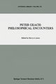 Peter Geach: Philosophical Encounters - Harry A. Lewis