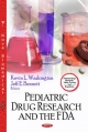 Pediatric Drug Research and the FDA
