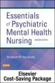 Essentials of Psychiatric Mental Health Nursing - Pageburst E-Book on Vitalsource (Retail Access Card)