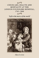 Childcare, Health and Mortality in the London Foundling Hospital, 1741-1800