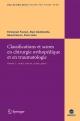 Classifications et scores en chirurgie orthopédique et traumatologique
