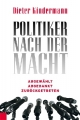 Politiker nach der Macht - Dieter Kindermann