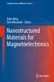 Nanostructured Materials for Magnetoelectronics - Bekir Aktas; Faik Mikailzade