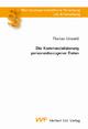 Die Kommerzialisierung personenbezogener Daten - Florian Unseld