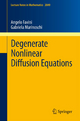 Degenerate Nonlinear Diffusion Equations - Angelo Favini; Gabriela Marinoschi