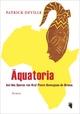 Aequatoria - Patrick Deville