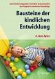 Bausteine der kindlichen Entwicklung