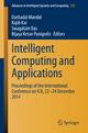 Intelligent Computing and Applications - Durbadal Mandal;  Rajib Kar;  Swagatam Das;  Bijaya Ketan Panigrahi