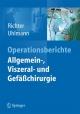 Operationsberichte Allgemein-, Viszeral- und Gefäßchirurgie