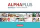 Alpha plus - Sprachkurs - Ausgabe 2011/12 / A1 - Kursbuch mit MP3 und CDs
