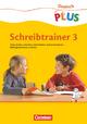 Deutsch plus - Grundschule - Schreibtrainer / 3. Schuljahr - Arbeitsheft - Christine Berthold; Gisela Dorst; Sabine Krönert