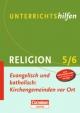Unterrichtshilfen - Religion / Evangelisch und katholisch: Kirchengemeinden vor Ort - Susanne Rave; Imke Verbarg