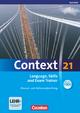 Context 21 - Saarland / Language, Skills and Exam Trainer - Mark Hubertus; Annette Leithner-Brauns; Oliver Meyer; Kerstin Petschl; Sieglinde Spranger; Sabine Tudan; Mervyn Whittaker; Hellmut Schwarz