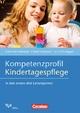 Kompetenzprofil Kindertagespflege - Astrid Kerl-Wienecke; Gabriel Schoyerer; Lucia Schuhegger