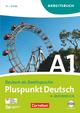 Pluspunkt Deutsch - Österreich / A1: Gesamtband - Arbeitsbuch mit Lösungen und CD