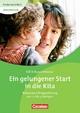 Kinder von 0 bis 3 - Basiswissen / Ein gelungener Start in die Kita - Edith Burat-Hiemer; Inga Bodenburg; Ilse Wehrmann