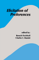 Elicitation of Preferences - Baruch Fischhoff; Charles F. Manski