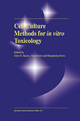 Cell Culture Methods for In Vitro Toxicology - Glyn N. Stacey; Alan Doyle; Margherita Ferro