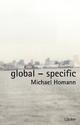Global - Specific - Michael Homann