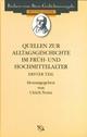 Quellen zum Alltag im Früh- und Hochmittelalter - Ulrich Nonn; Franz-Josef Schmale
