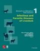 Infectious and Parasitic Diseases of Livestock - Pierre-Charles Lefevre; Jean Blancou; Rene Chermette; Professor Gerrit Uilenberg