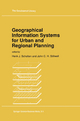 Geographical Information Systems for Urban and Regional Planning - Henk J. Scholten; John Stillwell