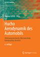 Hucho - Aerodynamik des Automobils - Thomas Schütz